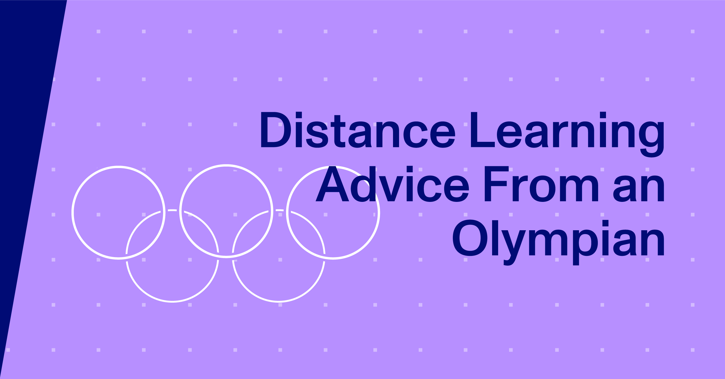 Blog Thumbnail, Distance Learning Advice From an Olympian