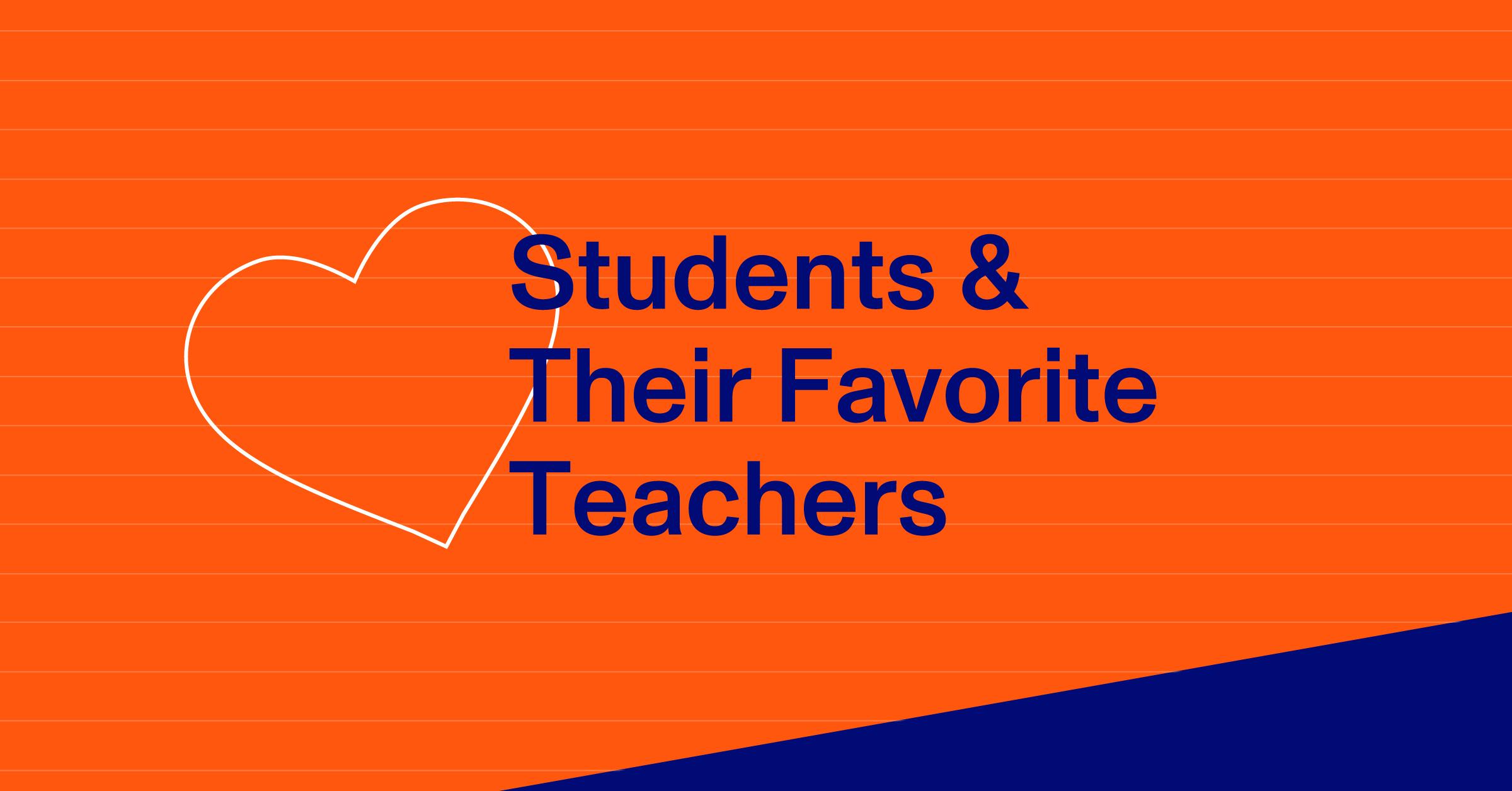 Blog Thumbnail, Students &Their Favorite Teachers