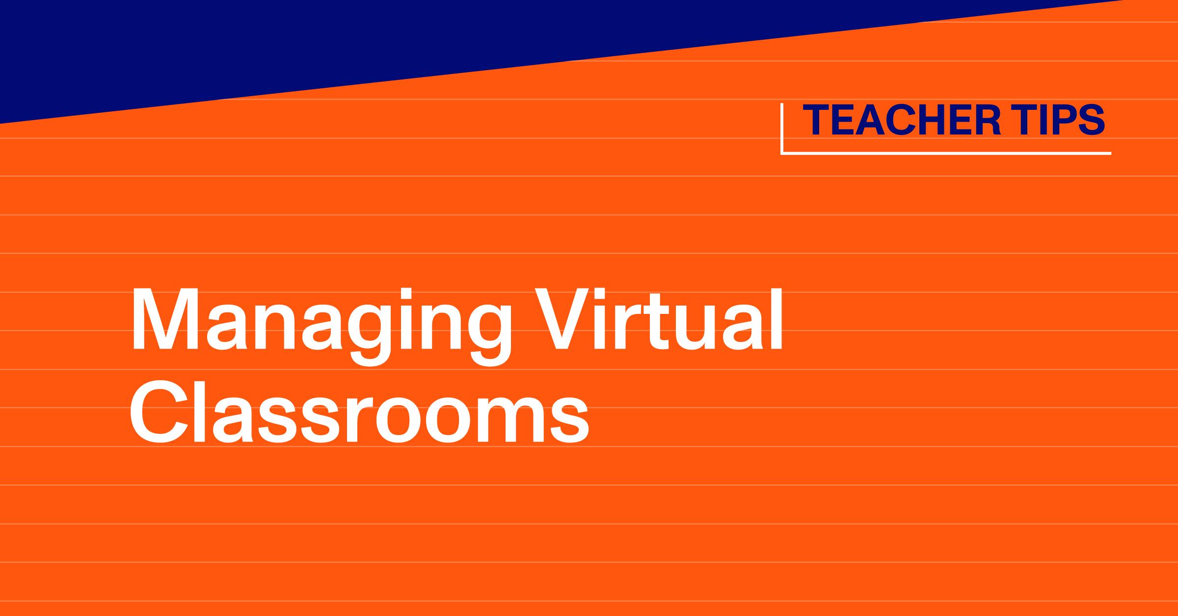 Managing Virtual Classrooms