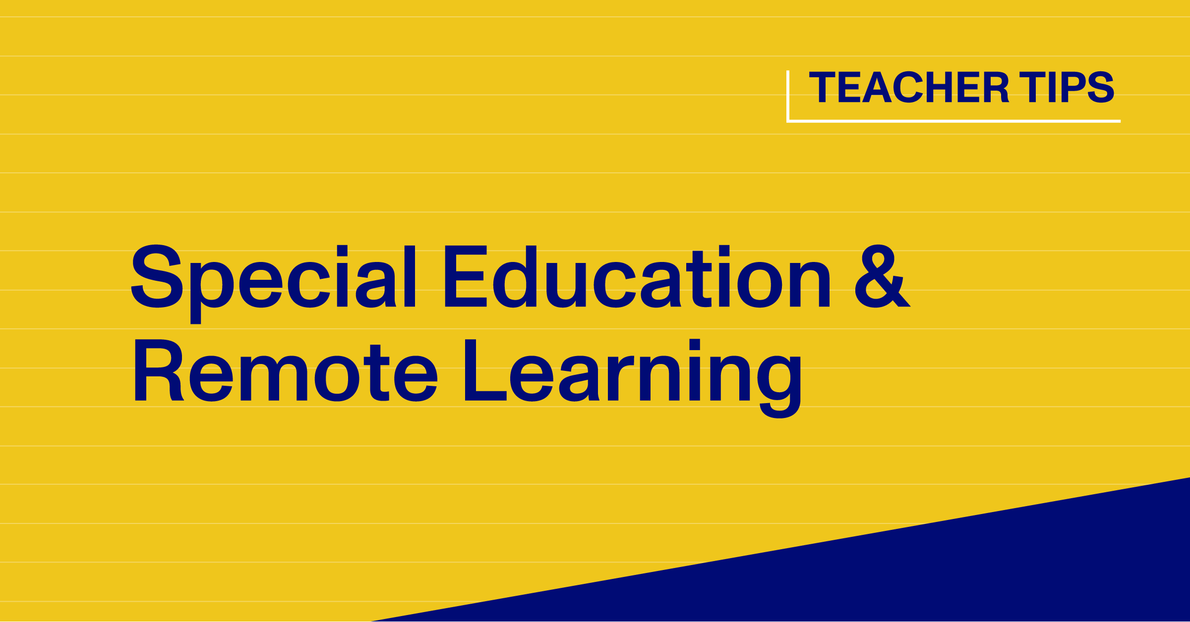 Special Education & Remote Learning