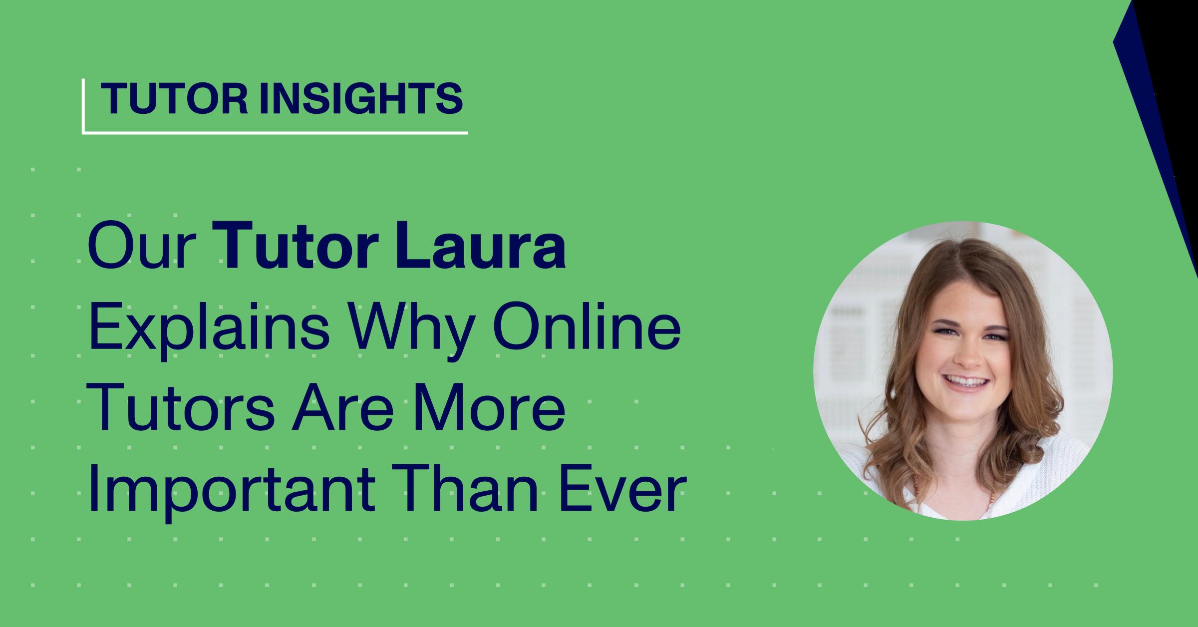 Blog Thumbnail with Headshot of Tutor Laura