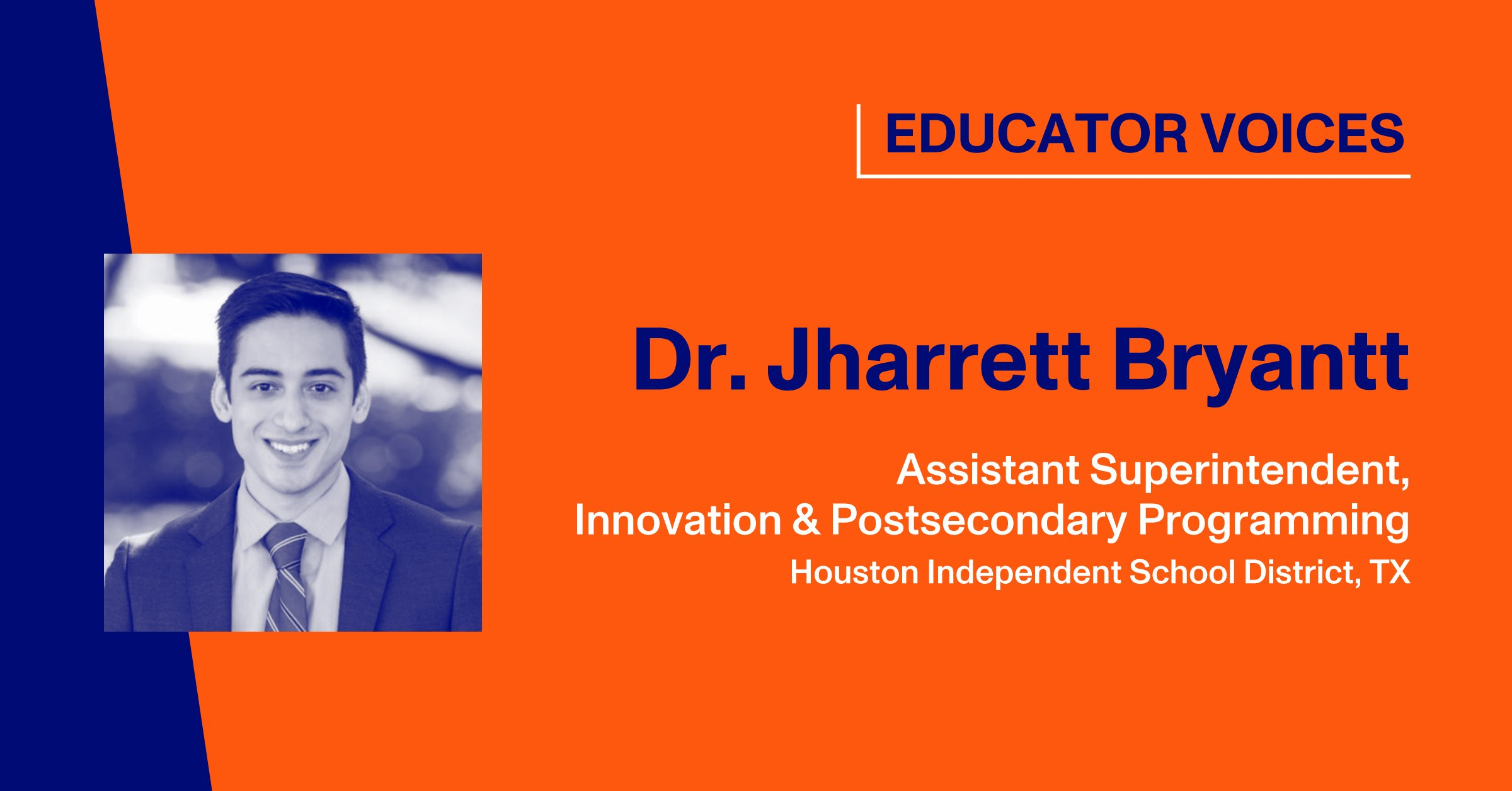 Blog Graphic with Headshot of Dr. Jharrett Bryantt, Assistant Superintendent