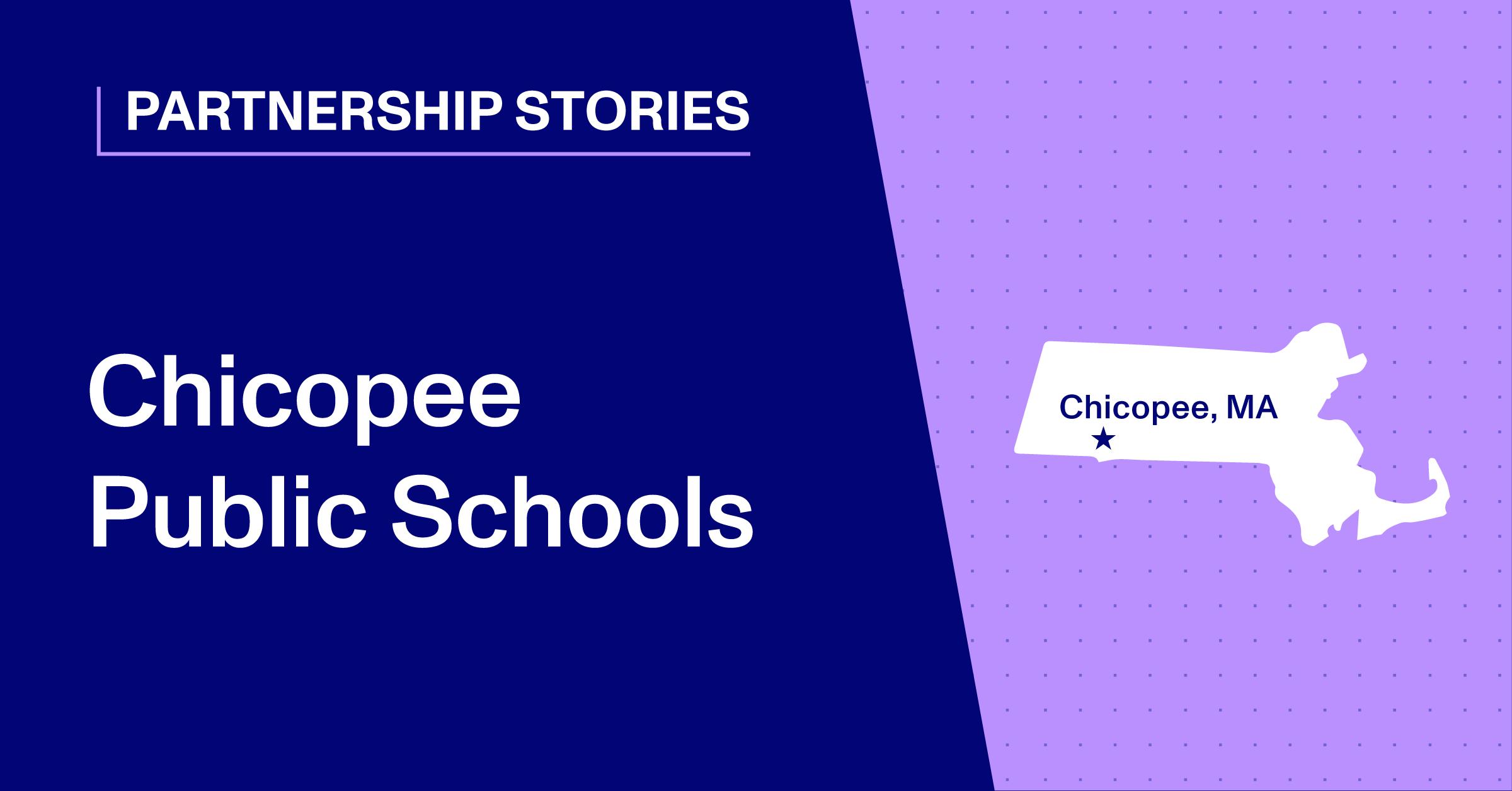 Blog Thumbnail - Chicopee Public Schools Partnership