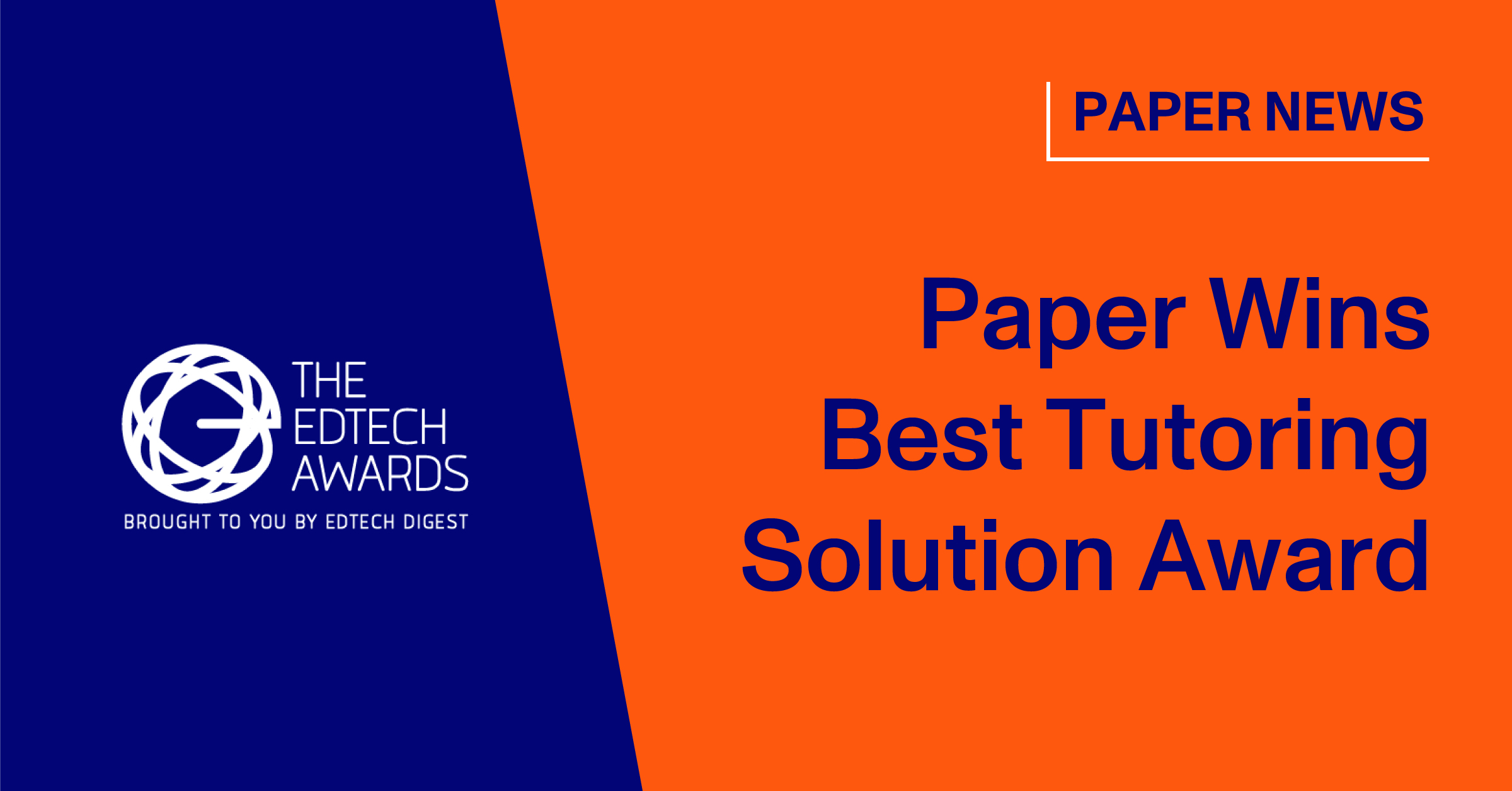 Blog Thumbnail, Paper wins Best Tutoring Solutions at Edtech Awards