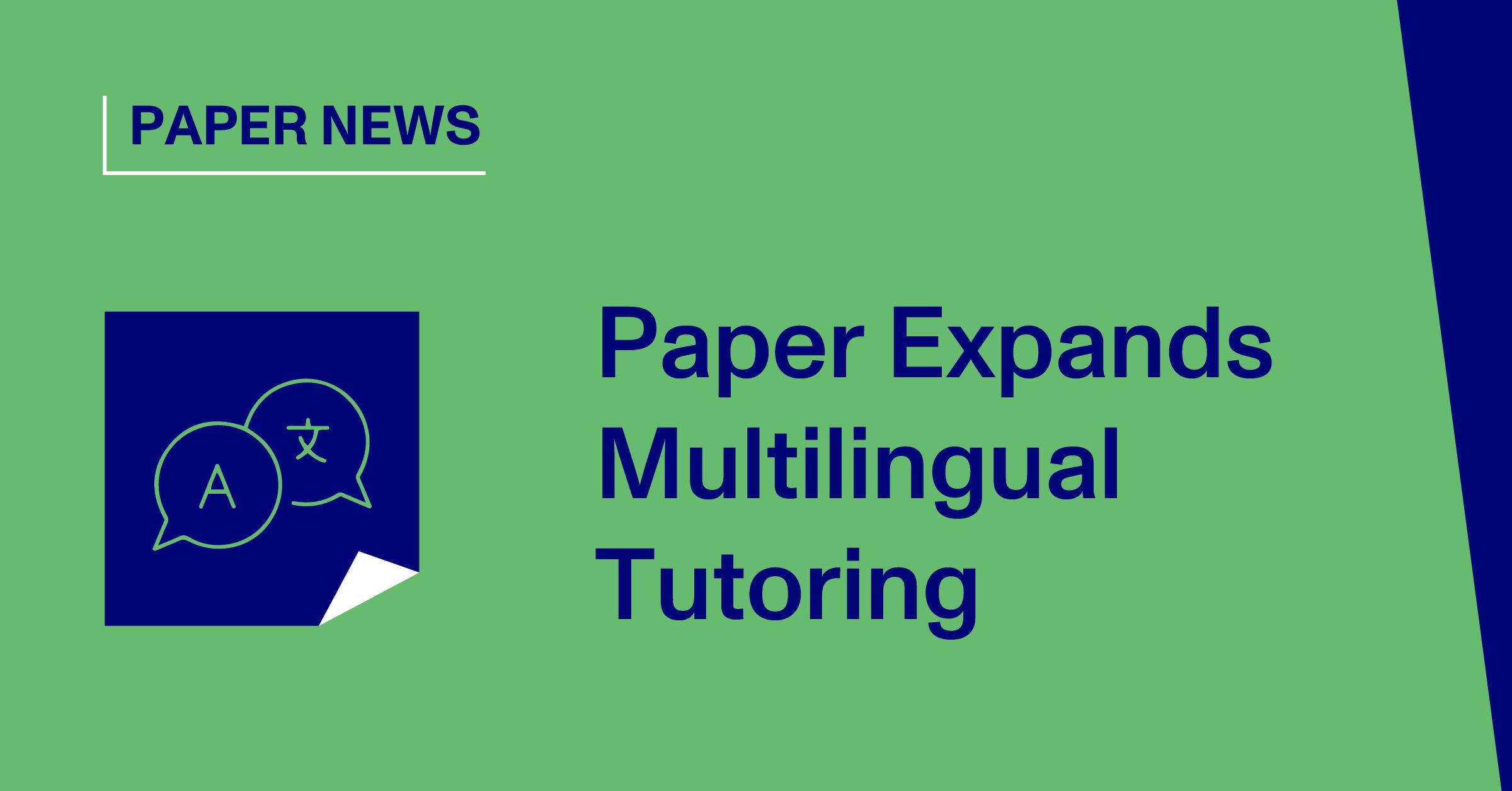 Paper Expands Multilingual Tutoring