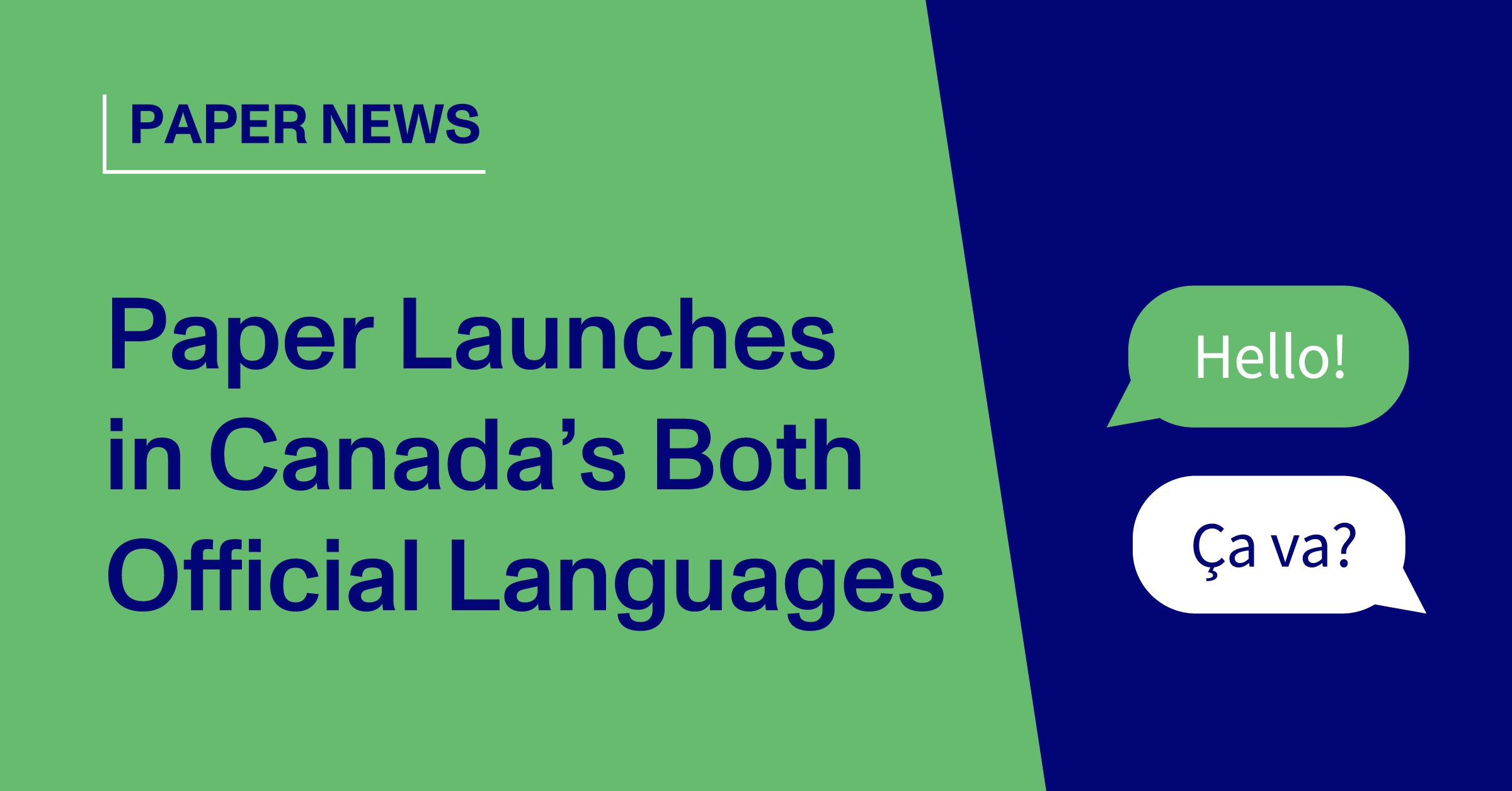 Paper Launches in Canada's Both Official Languages