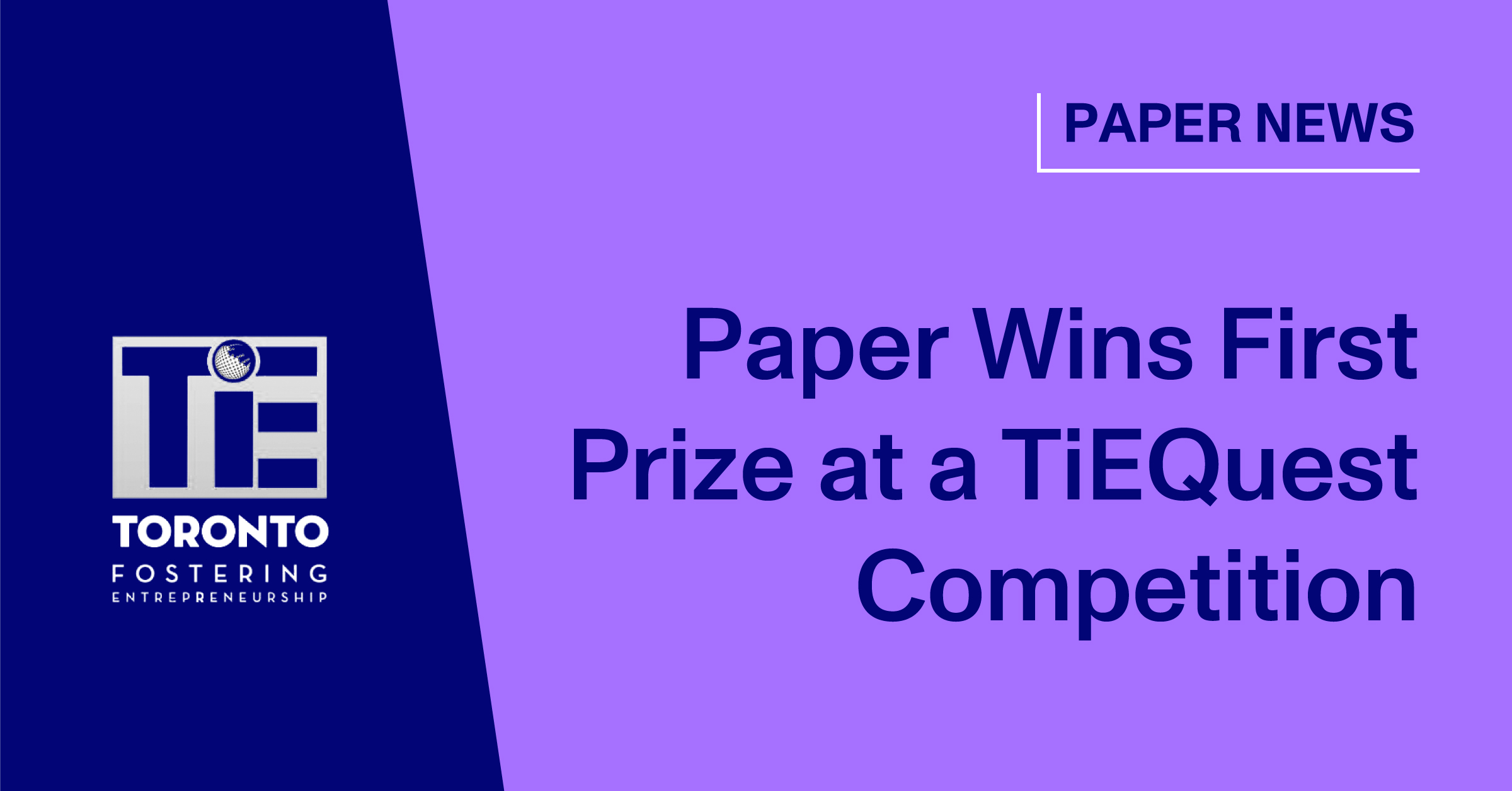 Paper Wins First Prize at a TiEQuest Competition
